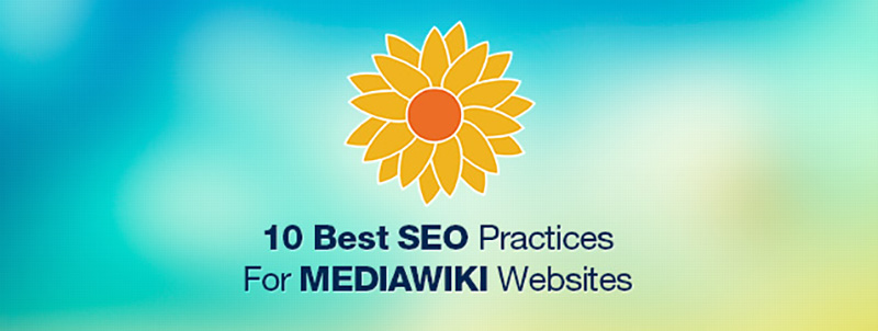10-Best-SEO-Practices-For-MediaWiki-Websites