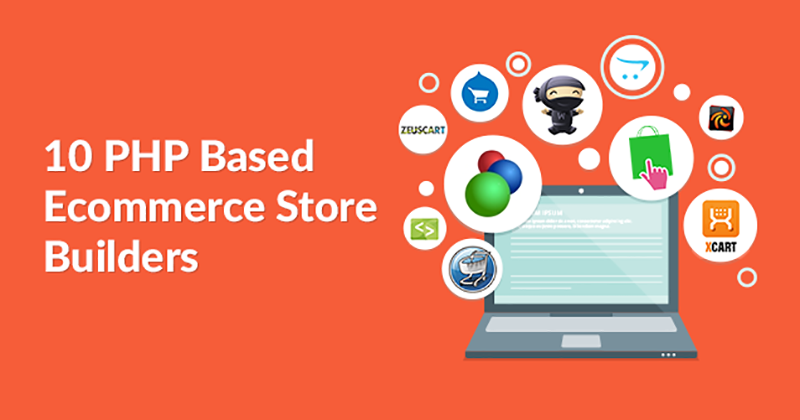 10 PHP Based Ecommerce Store Builders