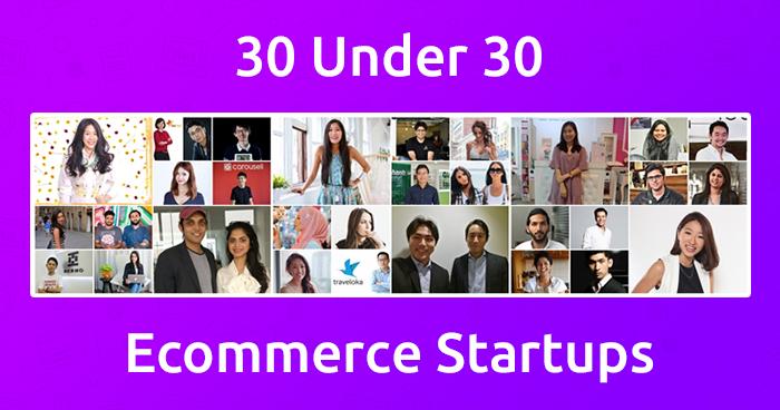 30 under 30 ecommerce startups