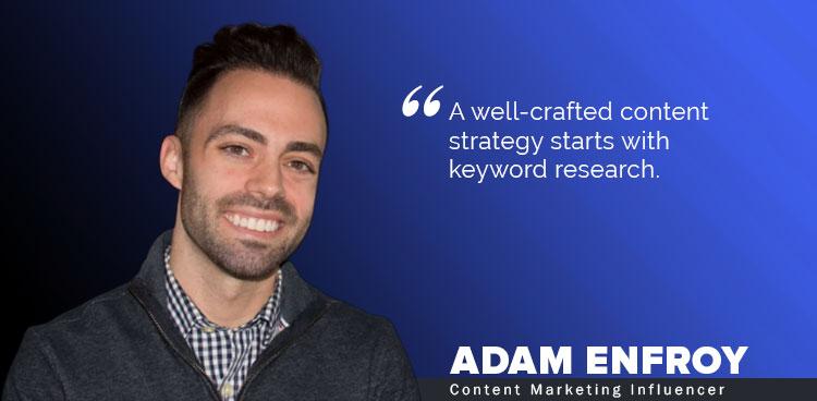 Adam Enfroy (Content Marketing Influencer)