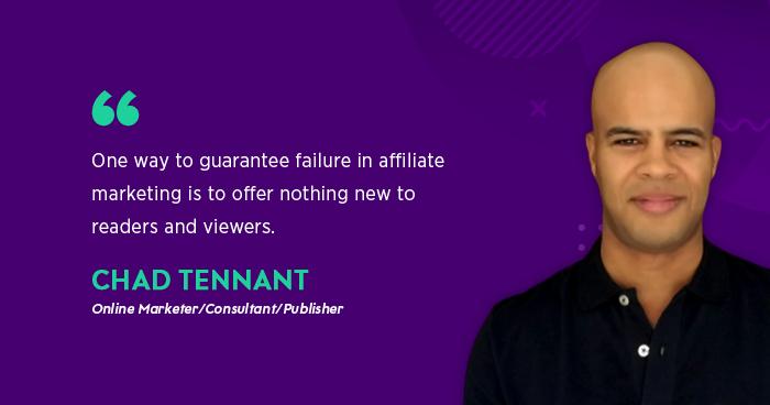 Chad Tennant (Online Marketer/Publisher)