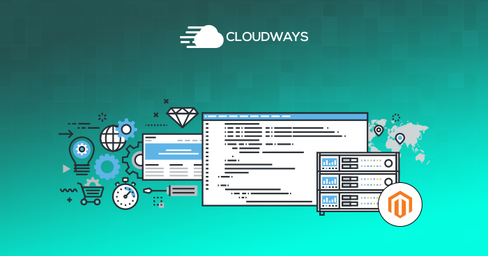 Cloudways and Magento Development Agencies