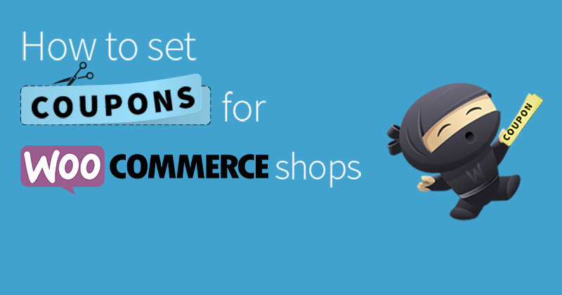 setup Coupons Codes for WooCommerce websites
