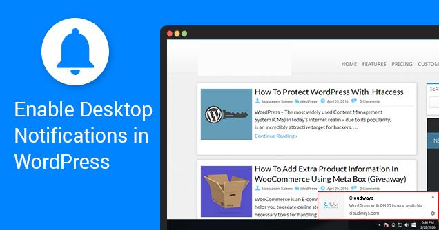 Desktop Notifications in WordPress