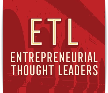 Entrepreneurial Thought Leader Series Podcast