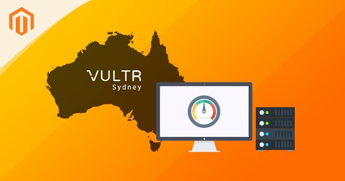 Vultr Magento Hosting Australia