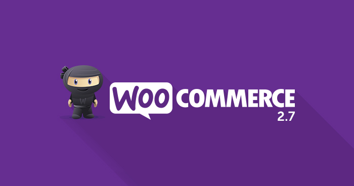 WooCommerce 2.7 Features
