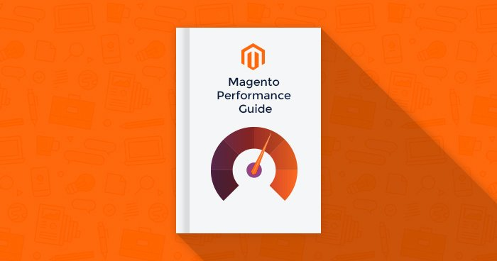 Magento Performance Guide