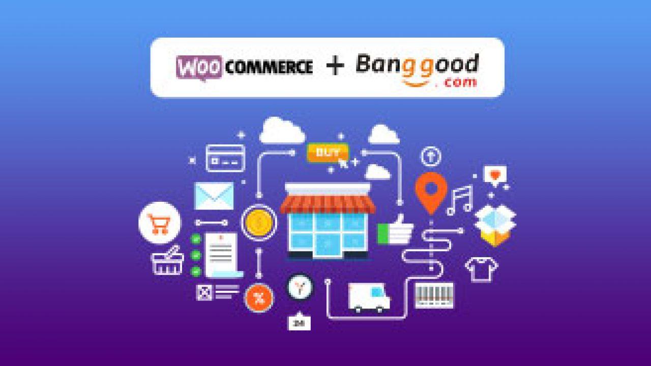 Setup Banggood Dropshipping Store with WooCommerce (2019)