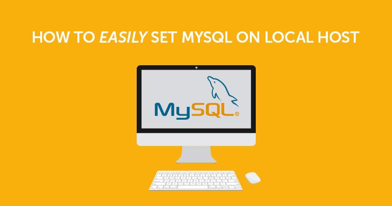 how to setup mysql on localhost