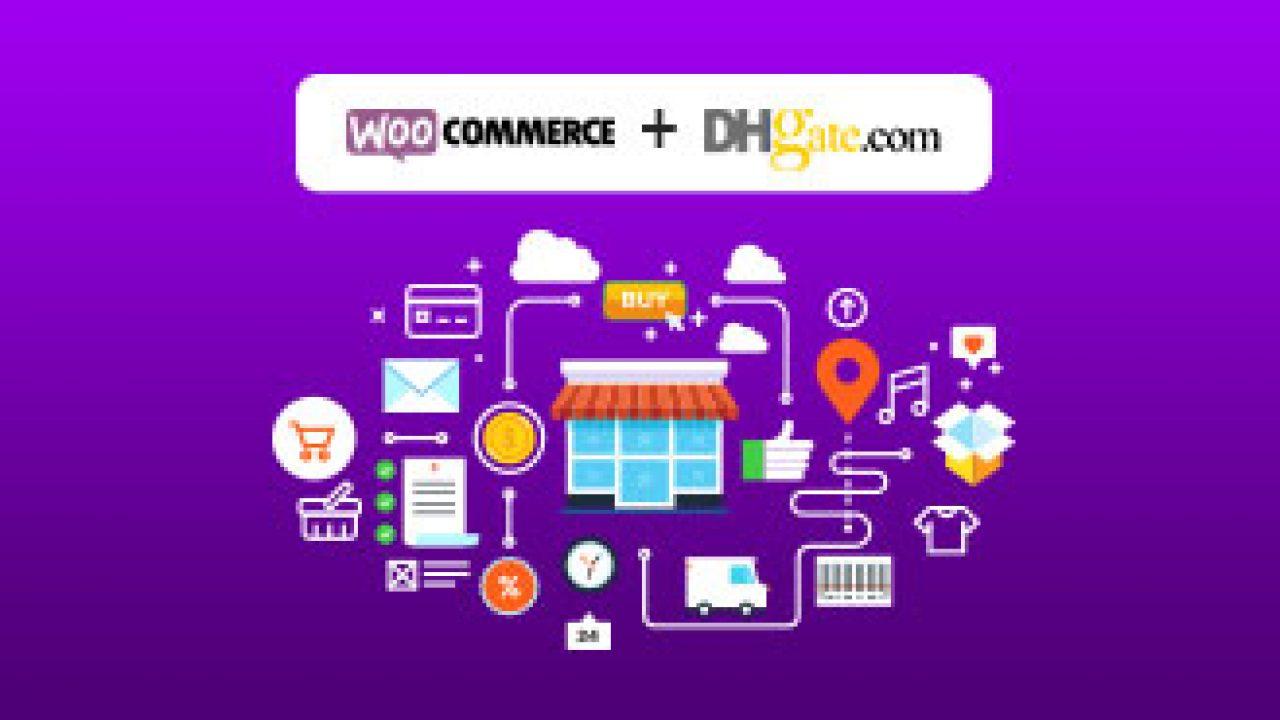 Set up Dhgate Dropshipping on WooCommerce Using ShopMaster