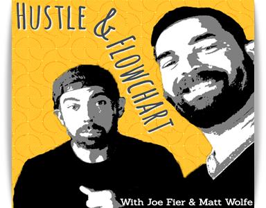 Hustle & Flowchart Best Podcast for Business