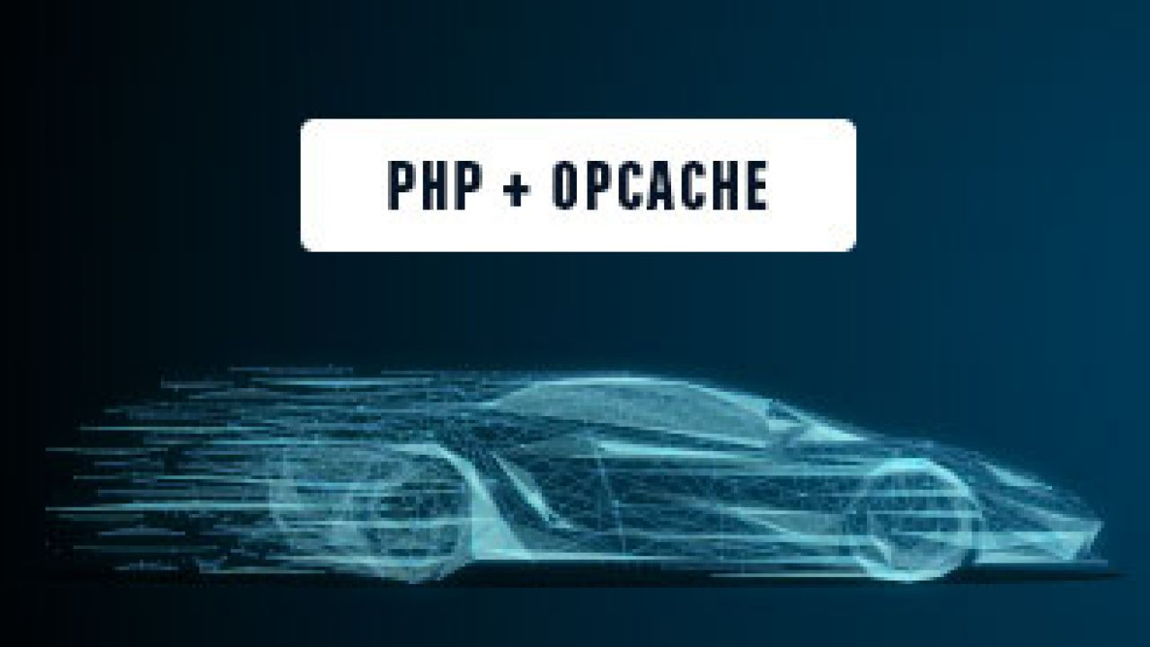 Learn how to integrate PHP OPcache in a web application