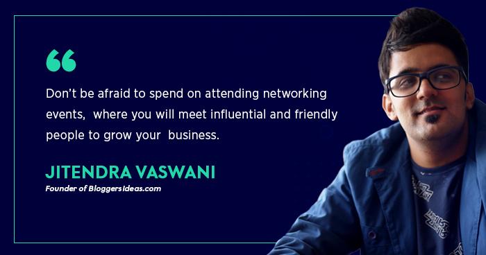 Jitendra Vaswani (Founder - Bloggersideas.com)