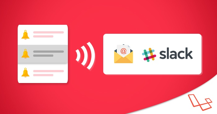 laravel notification system on slack and email