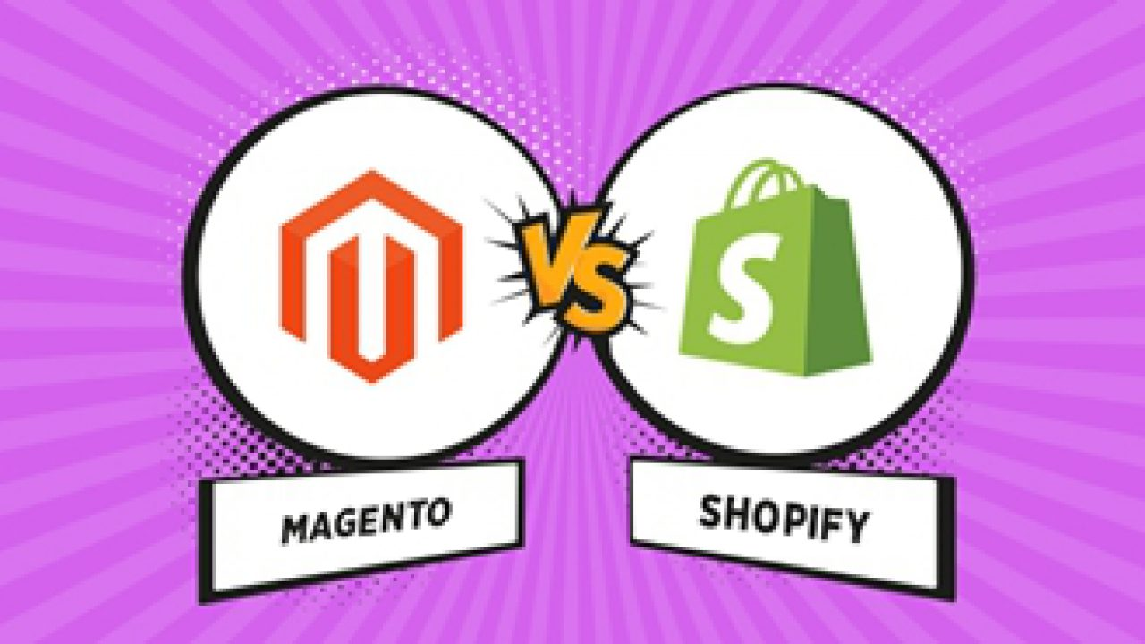 Magento vs Shopify: Which Should You Choose for Better Sales