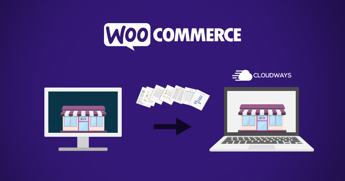 Migrate WooCommerce Store on Cloudways