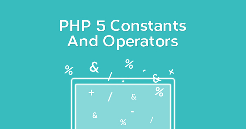PHP 5 Constants And Operators