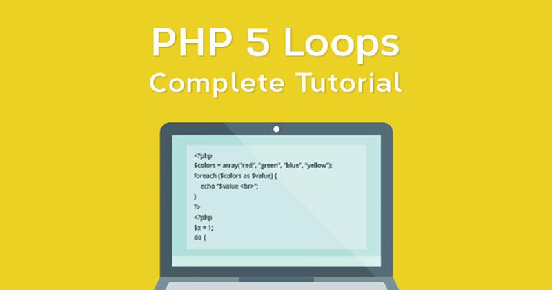 Best ever PHP 5 Loops tutorial