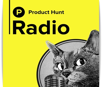 Producthunt podcast for startup