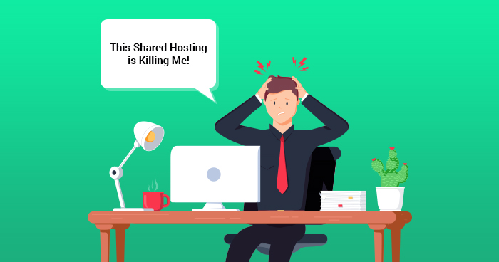 Shared Hosting is a Nightmare