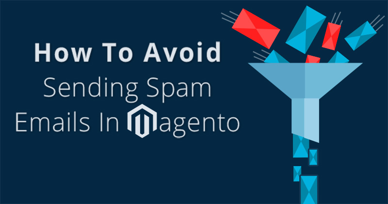 Magento Email Spam