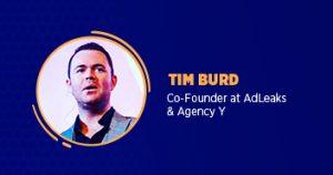 Tim Burd Co-Founder Adleaks & Agency y