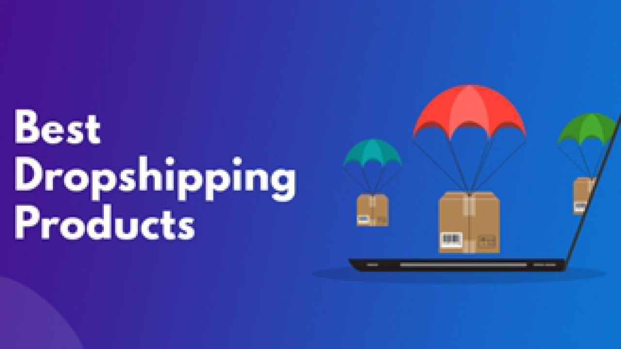 35 Best Dropshipping Products To Sell For Maximum Profit