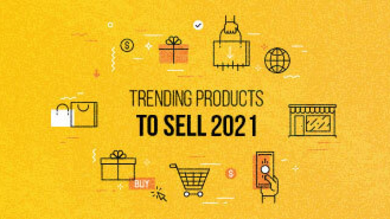 7 Top Trending Products To Sell Online in 7 for High Profits