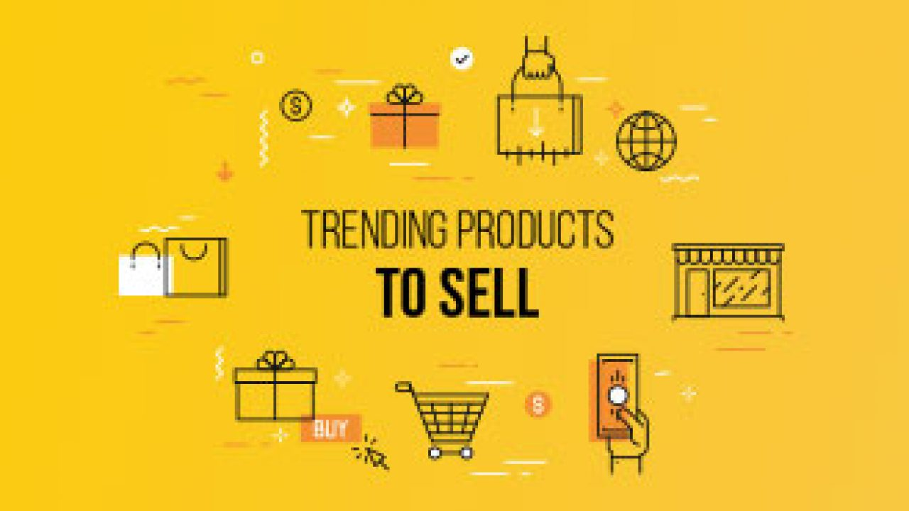 31 Top Trending Products To Sell Online in 2019 for Huge Profits