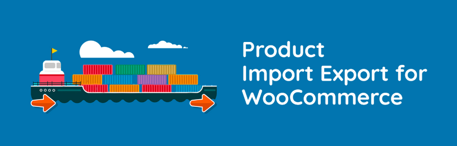 WooCommerce plugins - import export for woocommerce