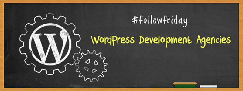 WordPress Development Agencies To Follow This Friday!