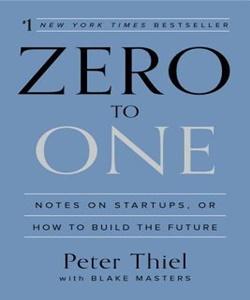 Zero To One- Peter Thiel