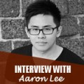 Interview with Aaron Lee