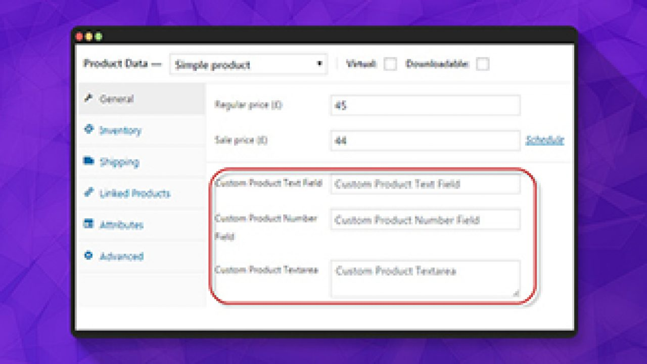 How to Add Custom Product Fields In WooCommerce
