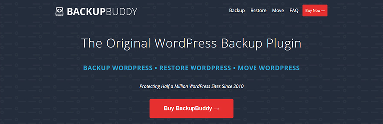 An image of the BackupBuddy plugin with defining top features about backup plugin on a black background with the text the original wordpress backup plugin