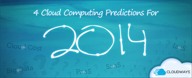 Cloud Computing Predictions For 2014