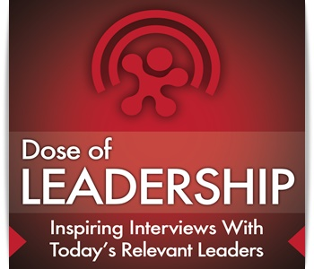Dose of leadership podcast
