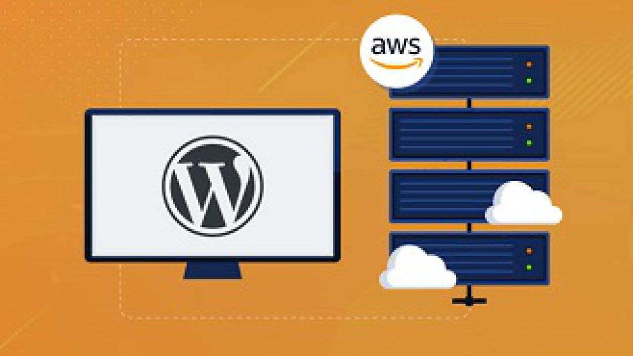How to Host WordPress on Amazon Web Services