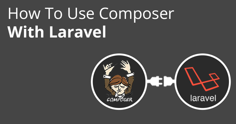 How to Use Composer in Laravel