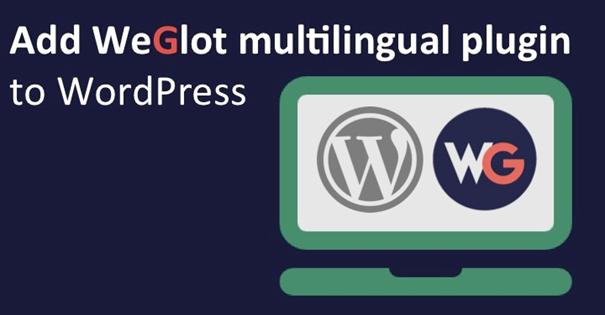 WeGlot multilingual plugin WordPress