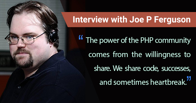 Joe P Ferguson Interview