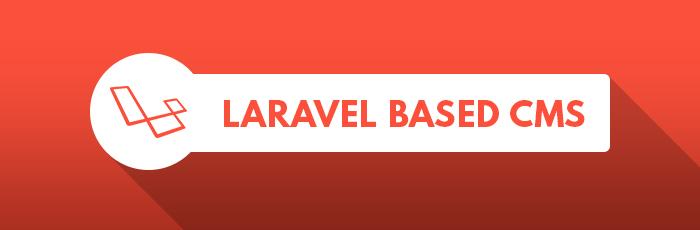 Laravel based CMS