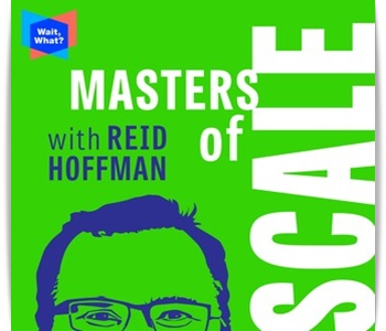 Masters of Scale podcast for startup