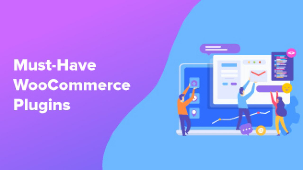 35 Best Must Have WooCommerce Plugins for 2019