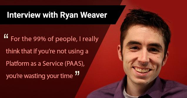 Ryan Weaver Interview