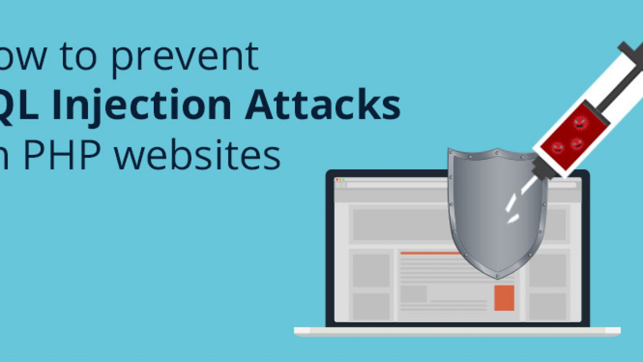 Secure Apps By Preventing PHP SQL Injection in 2019