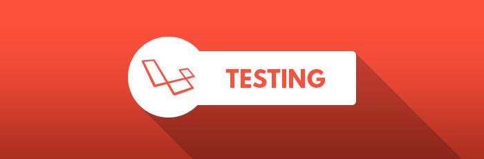 testing laravel apps