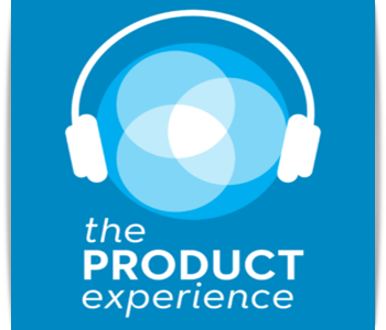 The Product experience podcast for product managers