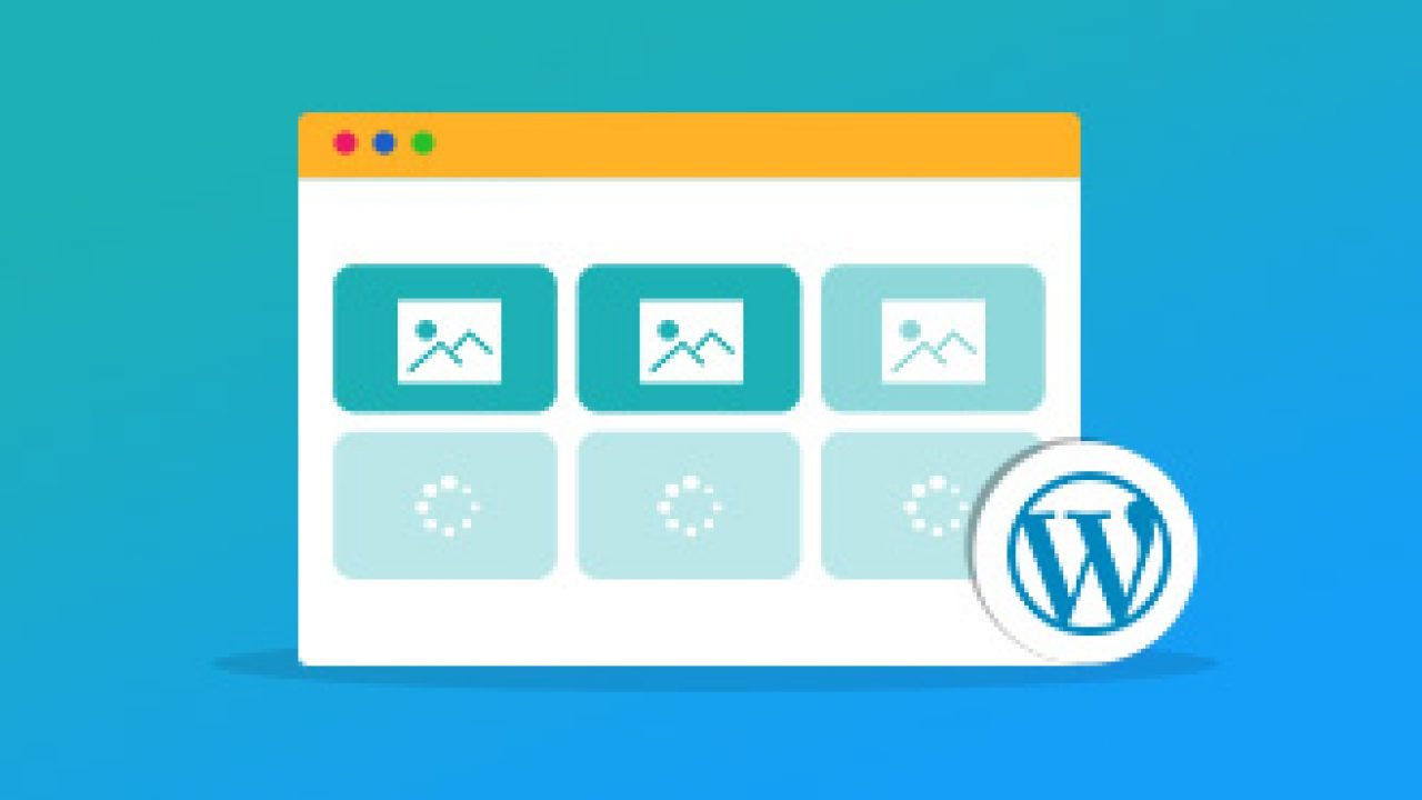 Why You May Need WordPress Lazy Load to Speed up a Web Page?